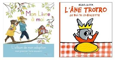 L'album de mon adoption / L'âne Trotro Le Roi de la Galette