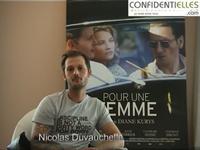 L'interview de Nicolas Duvauchelle : Pour une femme
