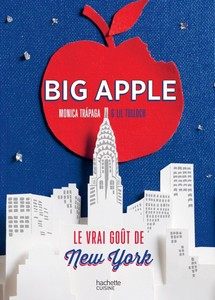 Big Apple : le vrai goût de New York