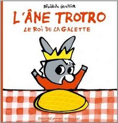 L'âne Trotro : Le Roi de la Galette