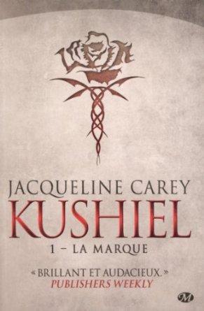Kushiel, Tome 1 : La marque
