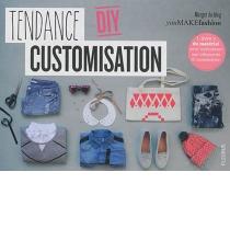 Tendance DIY custimisation