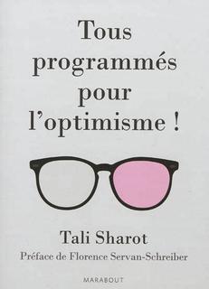 Tous programmés pour l'optimisme!